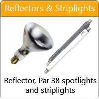 Reflector bulbs, striplights and par 38 bulbs - click here